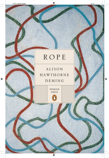 Rope ebook by Alison Hawthorne Deming