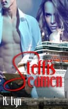 Steffi's Seamen ebook by K. Lyn