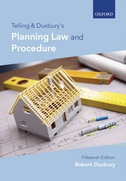 Telling and Duxbury's Planning Law and Procedure ebook by Robert Duxbury
