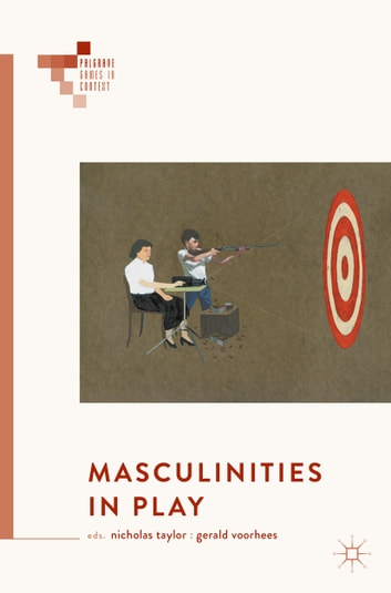 Masculinities in Play ebook by