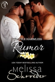 A Little Harmless Rumor ebook by Melissa Schroeder