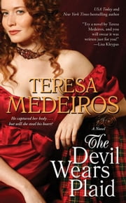 The Devil Wears Plaid ebook by Teresa Medeiros