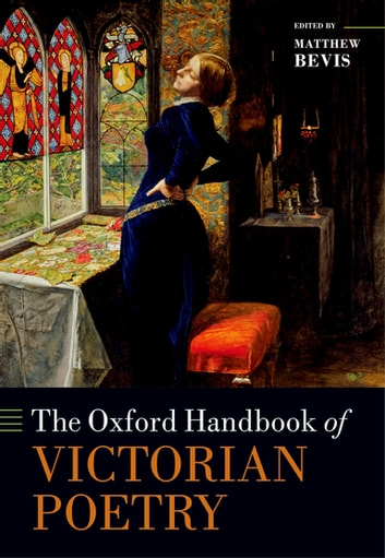 The Oxford Handbook of Victorian Poetry ebook by