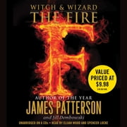 The Fire audiobook by James Patterson, Jill Dembowski