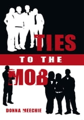 Ties To The Mob ebook by Donna Meechie