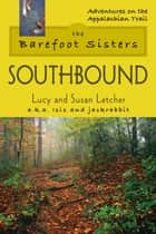 The Barefoot Sisters Southbound ebook by Lucy Letcher,Susan Letcher