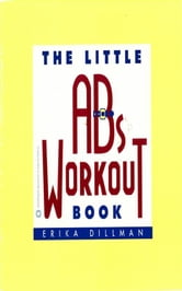 The Little Abs Workout Book ebook by Erika Dillman