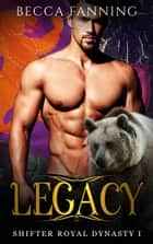 Legacy ebook by Becca Fanning