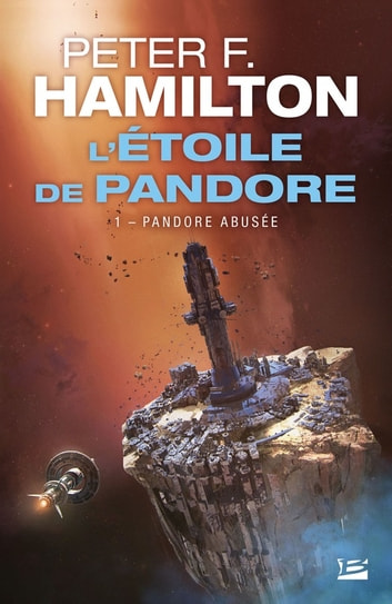Pandore abusée - L'Étoile de Pandore, T1 eBook by Peter F. Hamilton