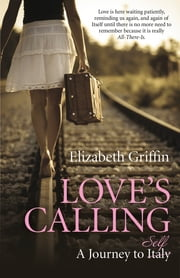 Love's Calling - A Journey to Self ebook by Elizabeth Griffin