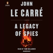 A Legacy of Spies - A Novel audiobook by John le Carré
