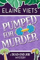 Pumped for Murder ebook by Elaine Viets