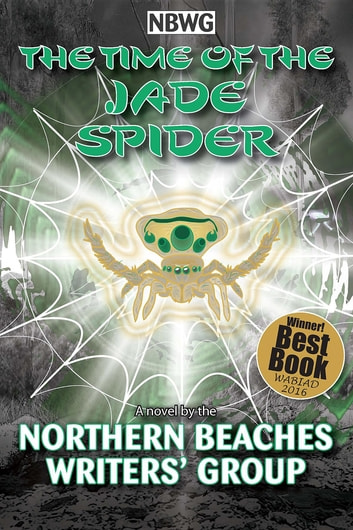 The TIme of the Jade Spider ebook by Northern Beaches Writers' Group
