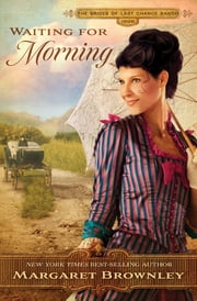 Waiting for Morning ebook by Margaret Brownley