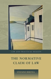 The Normative Claim of Law ebook by Stefano Bertea