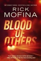 Blood of Others ebook by Rick Mofina