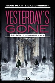 yesterday-s-gone-saison-2-episode-3