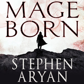 Mageborn - The Age of Dread, Book 1 audiobook by Stephen Aryan