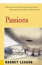 Passions ebook by Barney Leason