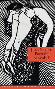 Portrait convulsif ebook by Jean Streff