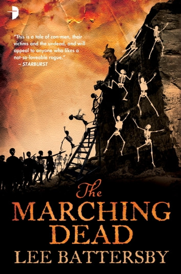 The Marching Dead ebook by Lee Battersby