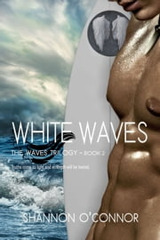 White Waves ebook by Shannon O'Connor