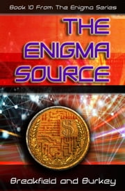 The Enigma Source ebook by Breakfield and Burkey