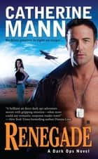 Renegade ebook by Catherine Mann