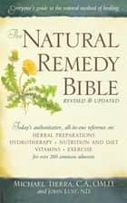 The Natural Remedy Bible ebook by John Lust, Michael Tierra