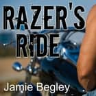 Razer's Ride audiobook by Jamie Begley