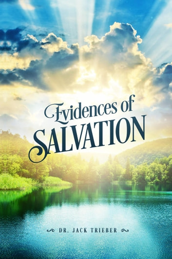 Evidences of Salvation ebook by Jack Trieber