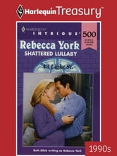 Shattered Lullaby ebook by Rebecca York