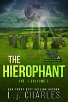 The Hierophant - Caitlin's Tarot: The Ola Boutique Mysteries ebook by L.j. Charles