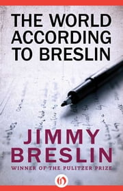 The World According to Breslin ebook by Jimmy Breslin