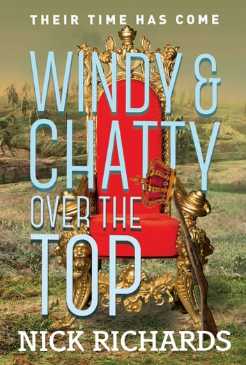 Windy and Chatty - Over the Top ebook by Nick Richards