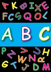 ABC books for kids [Basic A-Z Flash Cards] And ABC song [Free Animation mp4 Video] ebook by KJ Books Games Publishing