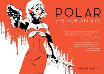 Polar Volume 2 Eye for an Eye ebook by Victor Santos