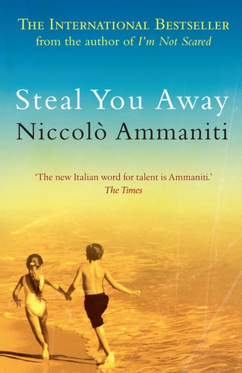 Steal You Away ebook by Niccolò Ammaniti