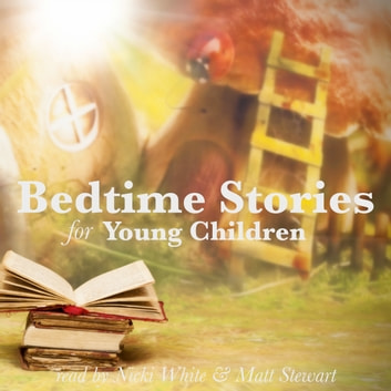 Bedtime Stories for Young Children audiobook by Flora Annie Steel,George Haven Putnam,Hans Christian Andersen,Brothers Grimm