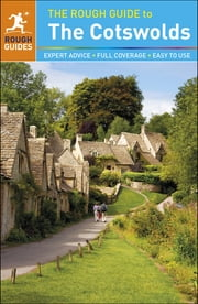 The Rough Guide to the Cotswolds - Includes Oxford and Stratford-upon-Avon ebook by Matthew Teller