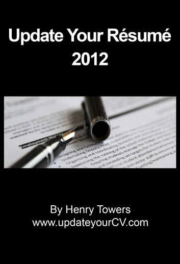 Update Your Résumé 2012 ebook by Henry Towers