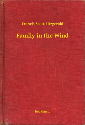 Family in the Wind ebook by Francis Scott Fitzgerald