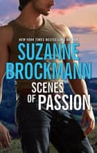 Scenes of Passion ebook by Suzanne Brockmann