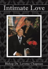 Intimate Love ebook by Bishop Dr. Laverne Chapman