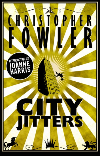 City Jitters - Short Stories ebook by Christopher Fowler