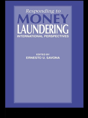 Responding to Money Laundering ebook by Ernesto Savona