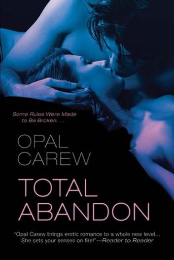 Total Abandon ebook by Opal Carew