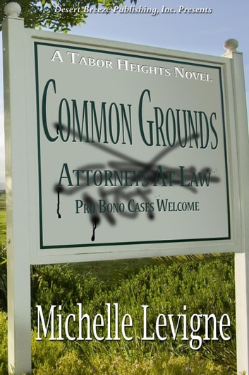 Common Grounds - Tabor Heights ebook by Michelle Levigne