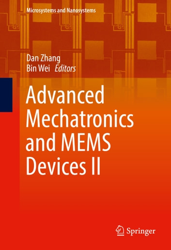 Advanced Mechatronics and MEMS Devices II ebook by