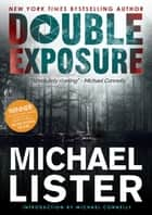 Double Exposure - Remington James, #1 ebook by Michael Lister